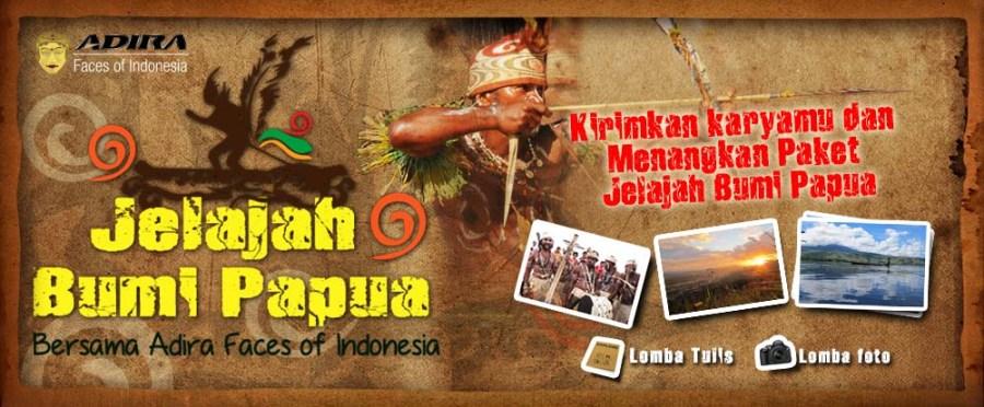 Jelajah Bumi Papua Adira Facec of Indonesia